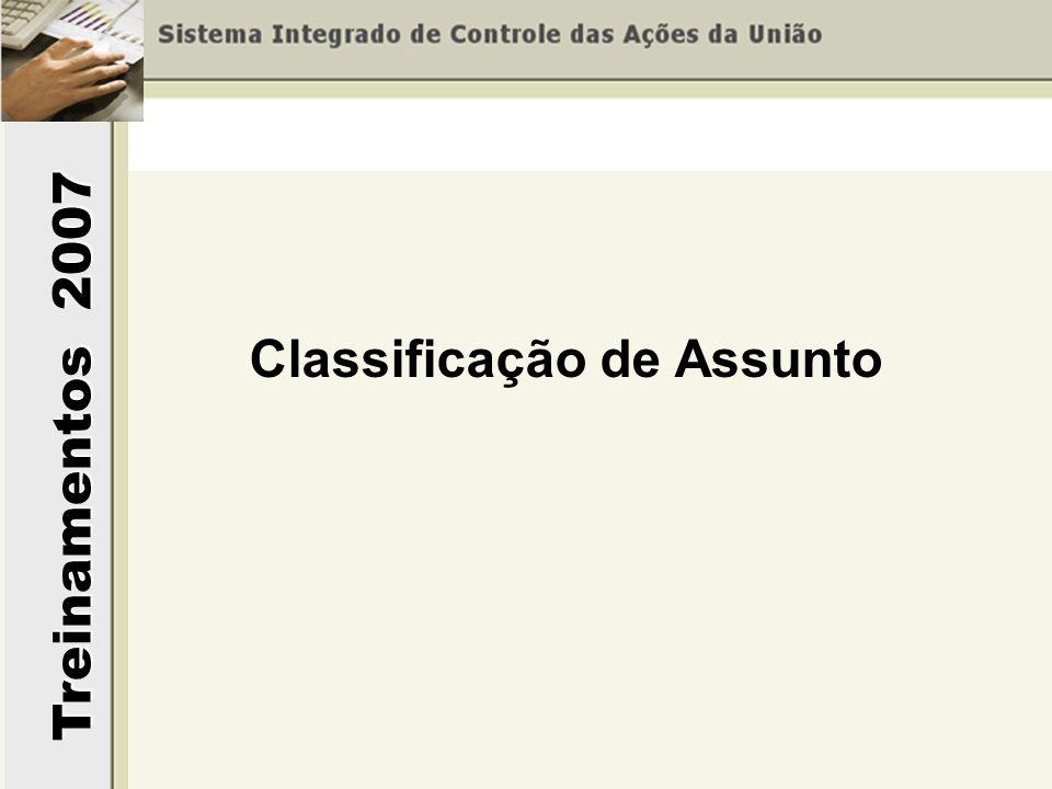 Treinamentos 2007 Classificação de Assunto