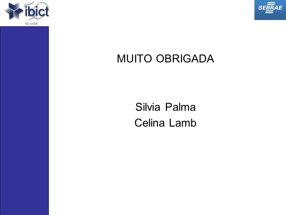 MUITO OBRIGADA Silvia Palma Celina Lamb
