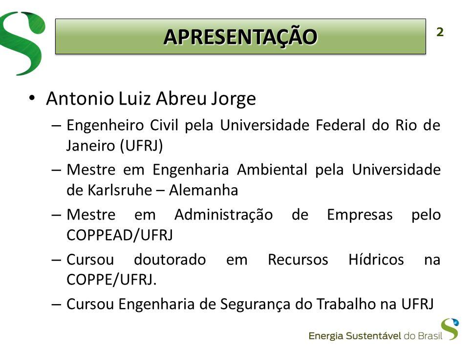 2 Antonio Luiz Abreu Jorge – Engenheiro Civil pela Universidade Federal do Rio de Janeiro (UFRJ) – Mestre em Engenharia Ambiental pela Universidade de