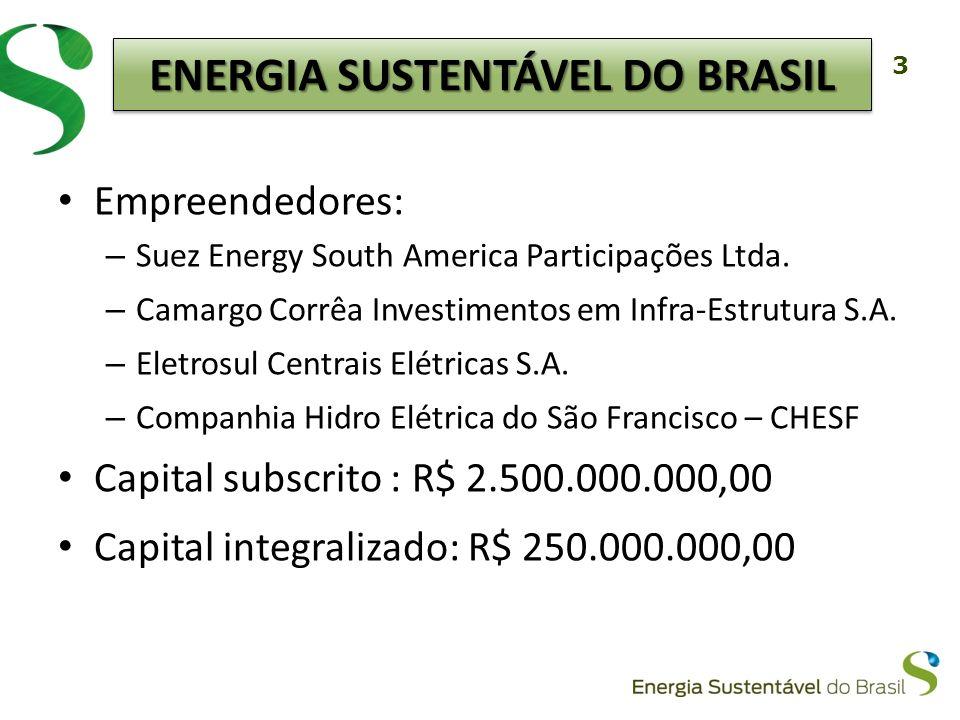 3 Empreendedores: – Suez Energy South America Participações Ltda. – Camargo Corrêa Investimentos em Infra-Estrutura S.A. – Eletrosul Centrais Elétrica