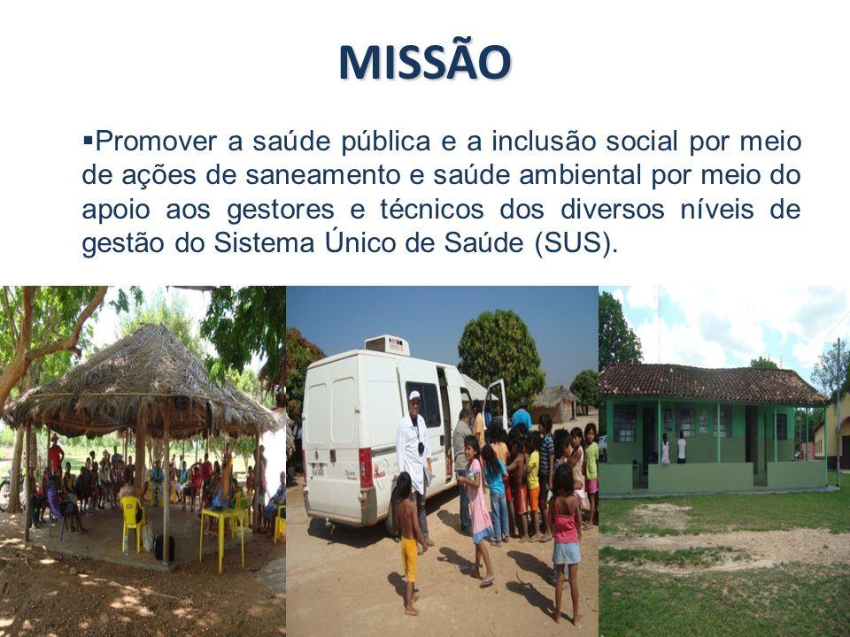 www.funasa.gov.br www.facebook.com/funasa.oficial twitter.com/funasa MISSÃO Promover a saúde pública e a inclusão social por meio de ações de saneamento e saúde ambiental por meio do apoio aos gestores e técnicos dos diversos níveis de gestão do Sistema Único de Saúde (SUS).