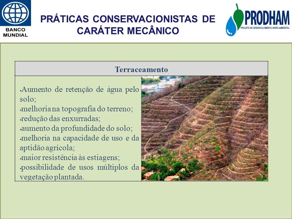Aumento de retenção de água pelo solo; melhoria na topografia do terreno; redução das enxurradas; aumento da profundidade do solo; melhoria na capacid