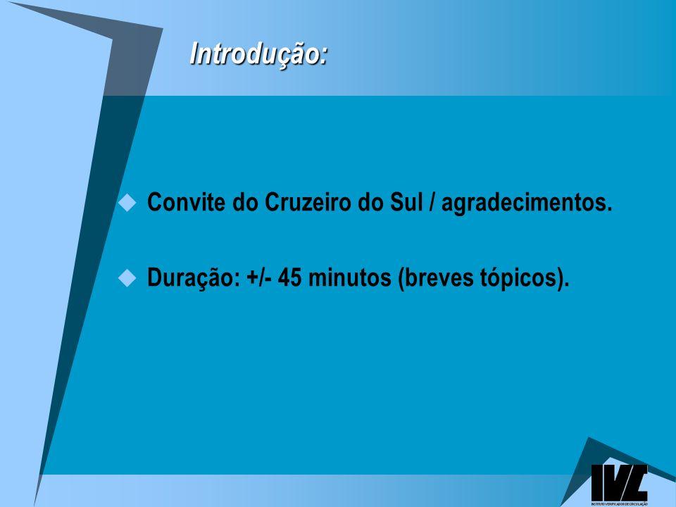 Introdução: Introdução: Convite do Cruzeiro do Sul / agradecimentos.