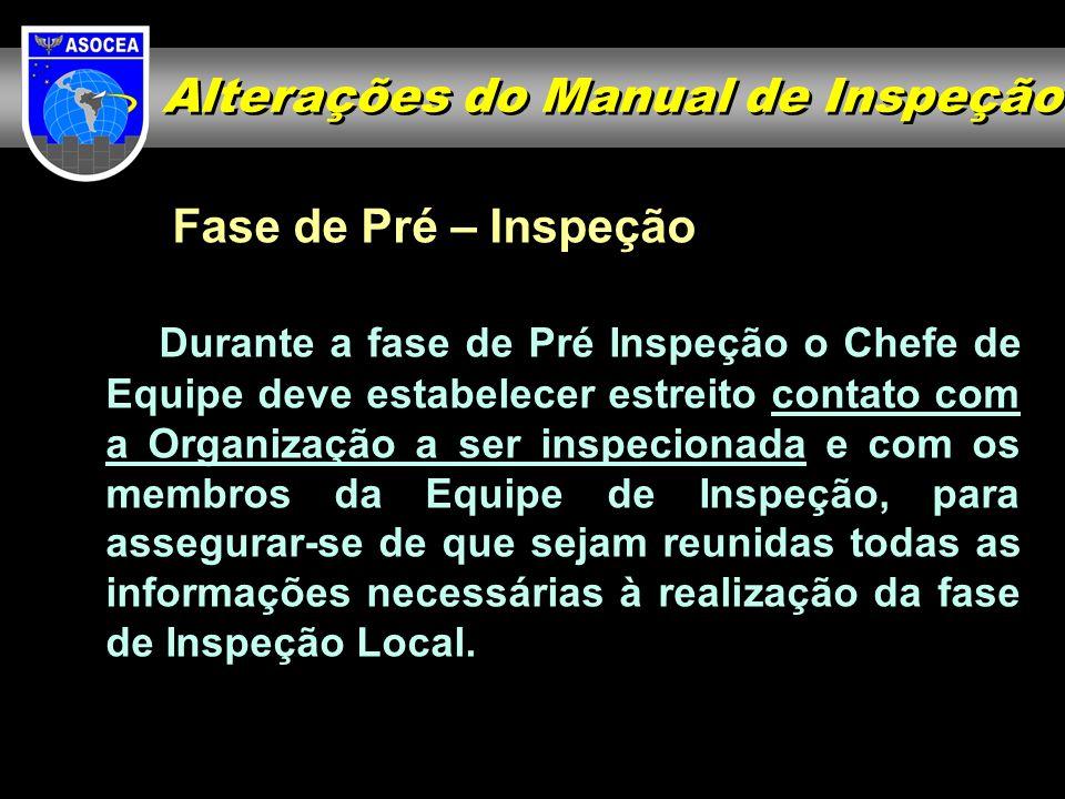 REUNIÃO DE ABERTURA DA INSPEÇÃO ORGANIZAÇÃO INSPECIONADA: X Período: 24 - 27 de Agosto de 2550