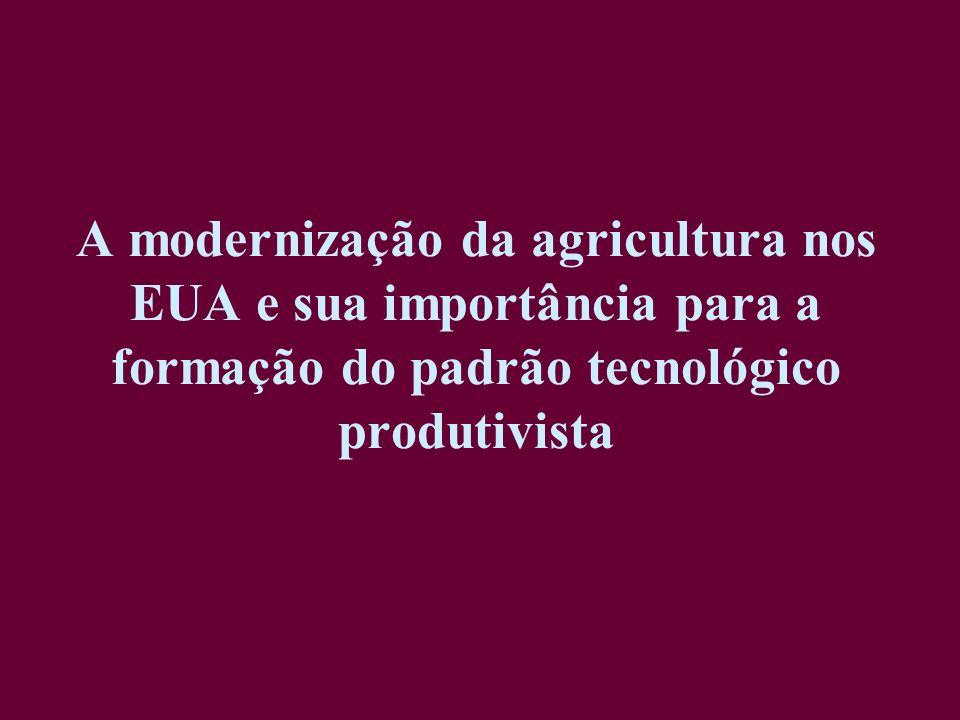 A modernização da agricultura nos EUA e sua importância para a formação do padrão tecnológico produtivista