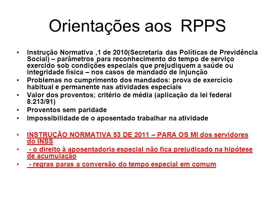 Orientações aos RPPS Instrução Normativa,1 de 2010(Secretaria das Políticas de Previdência Social) – parâmetros para reconhecimento do tempo de serviç