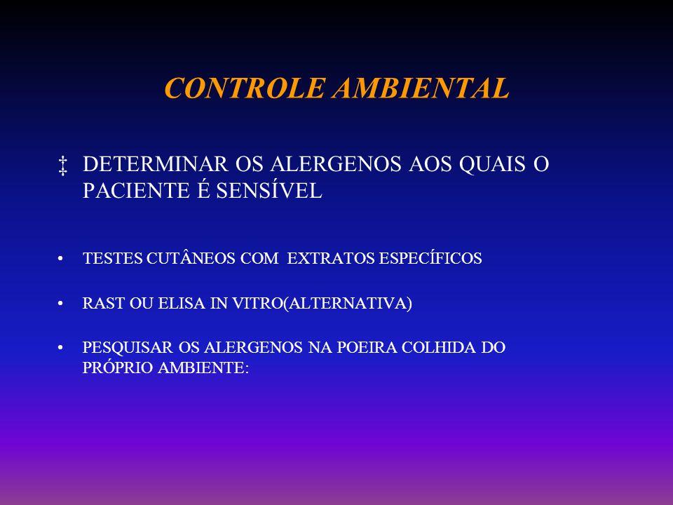 CONTROLE AMBIENTAL Protocolo do NHI-ICAS(Inner City Asthma Study) incluindo todas estas medidas de prevenção: -A intervenção reduziu em muito a carga