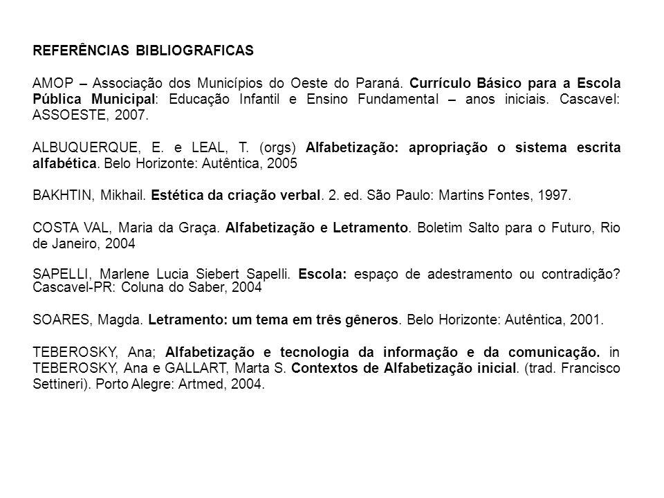 REFERÊNCIAS BIBLIOGRAFICAS AMOP – Associação dos Municípios do Oeste do Paraná.
