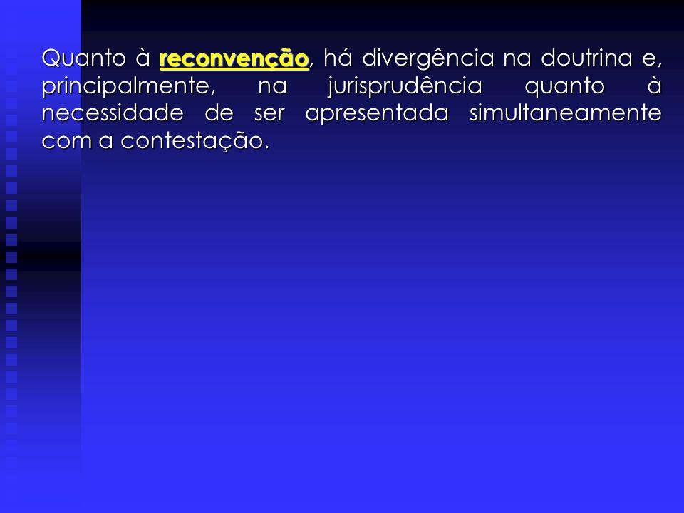 Ação Declaratória Incidental (arts. 5° e 325, CPC). Impugnação ao valor da causa (art. 261, CPC). Denunciação da Lide (art. 70, CPC). Chamamento ao Pr