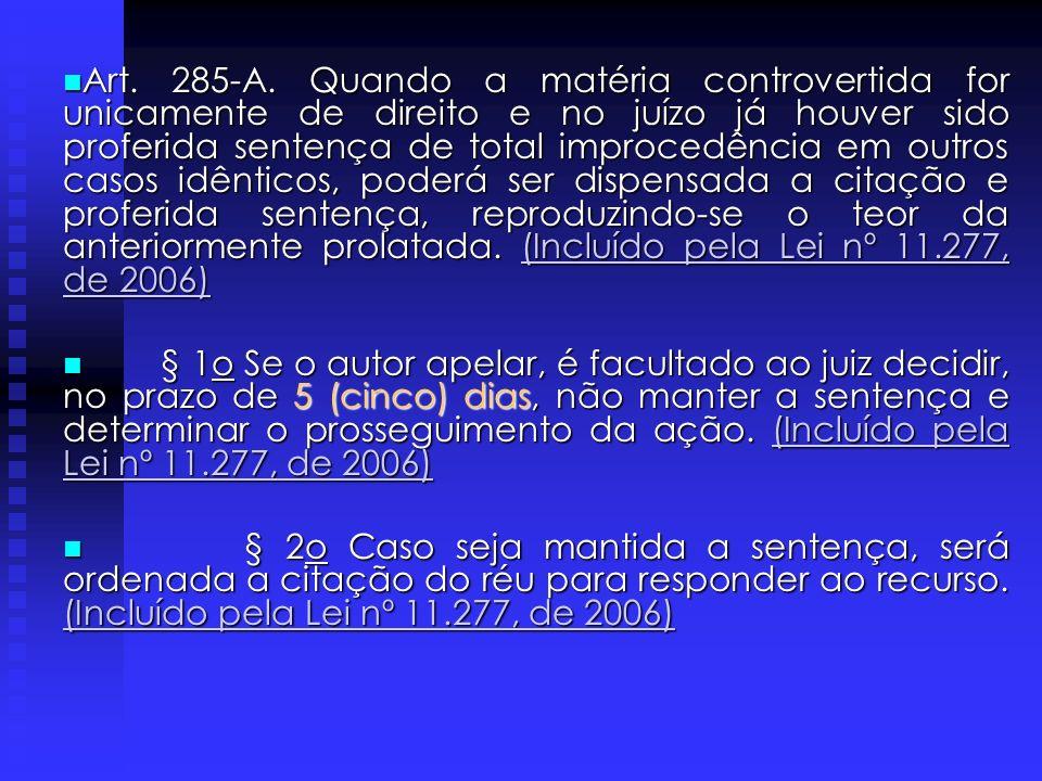 Art. 296. Indeferida a petição inicial, o autor poderá apelar, facultado ao juiz, no prazo de 48 (quarenta e oito) horas, reformar sua decisão. Parágr