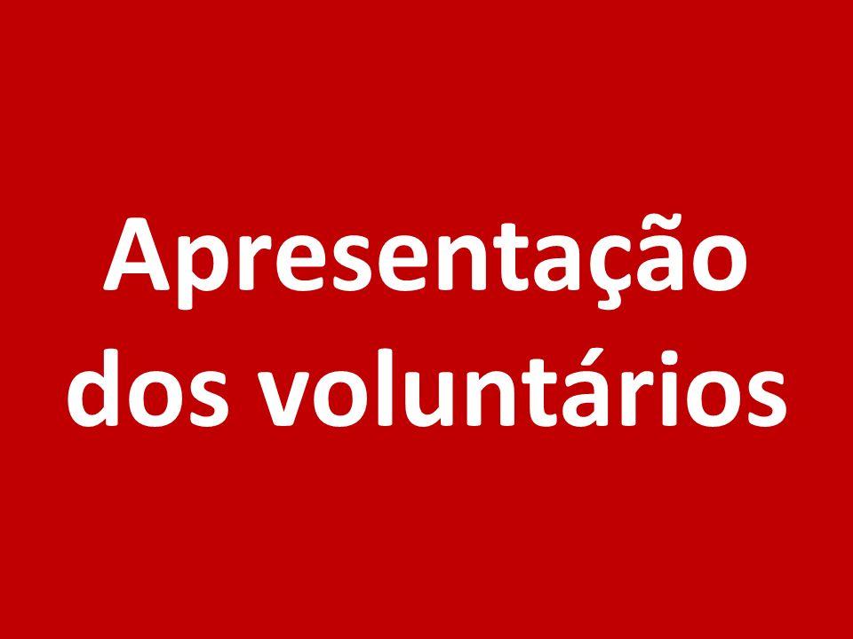 Apresentação dos voluntários