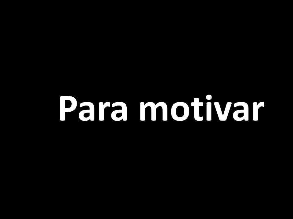 Para motivar