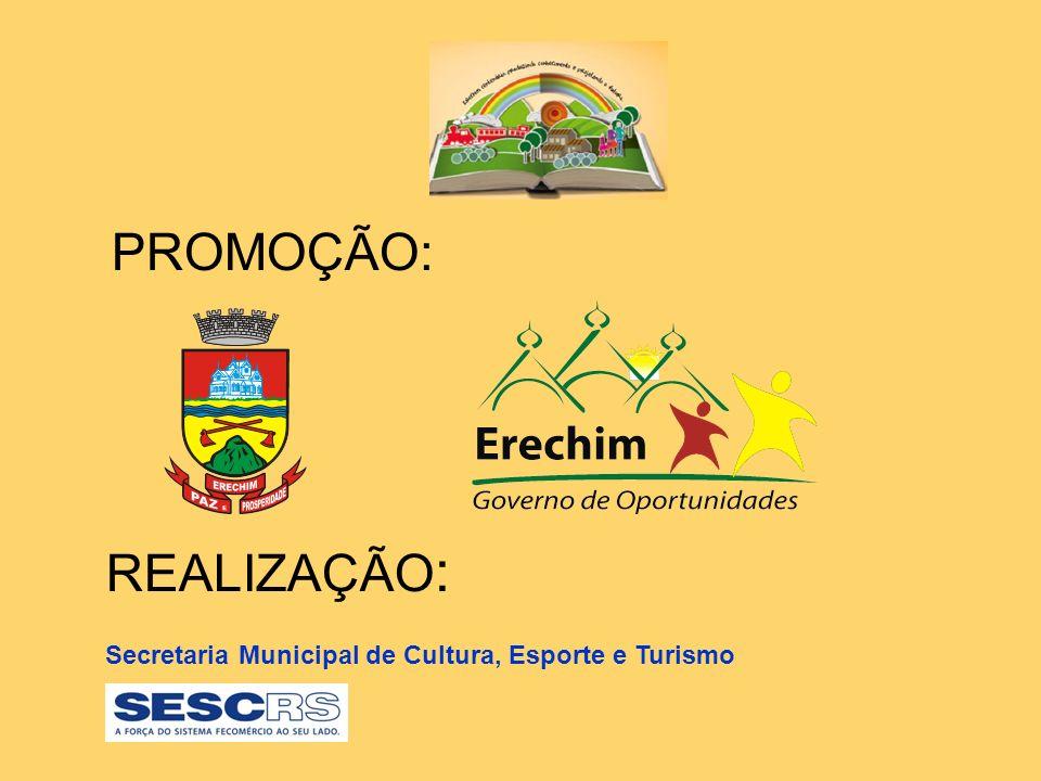 PROMOÇÃO: REALIZAÇÃO : Secretaria Municipal de Cultura, Esporte e Turismo