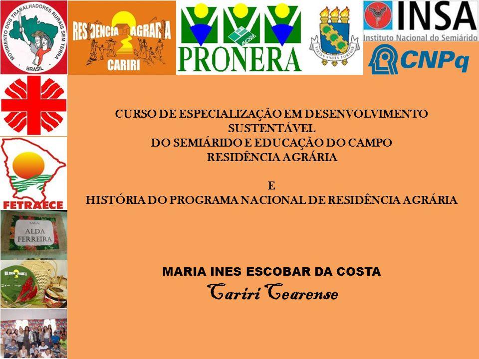 CURSO DE ESPECIALIZAÇÃO EM DESENVOLVIMENTO SUSTENTÁVEL DO SEMIÁRIDO E EDUCAÇÃO DO CAMPO RESIDÊNCIA AGRÁRIA E HISTÓRIA DO PROGRAMA NACIONAL DE RESIDÊNC