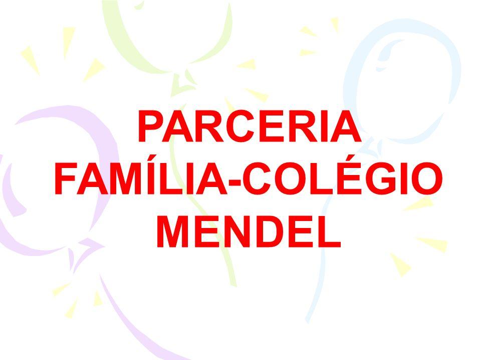 PARCERIA FAMÍLIA-COLÉGIO MENDEL