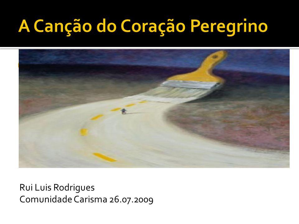 Rui Luis Rodrigues Comunidade Carisma 26.07.2009