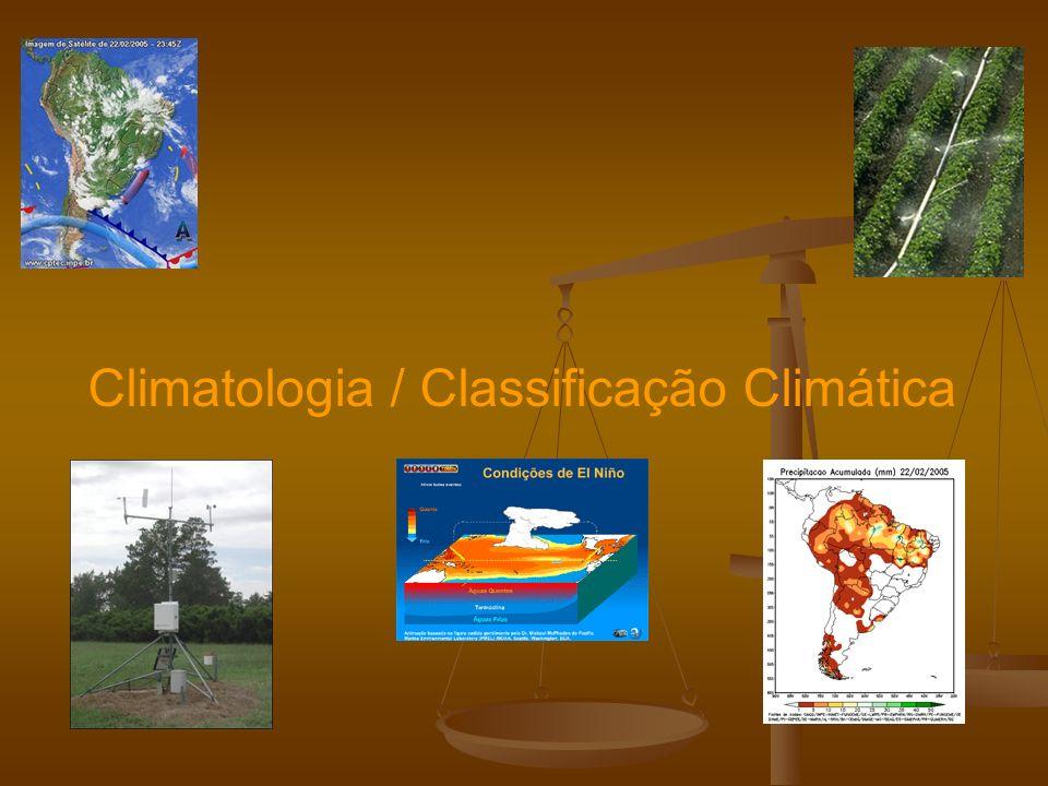 Classificação Climática A classificação climática objetiva caracterizar em uma grande área ou região zonas com características climáticas homogêneas.