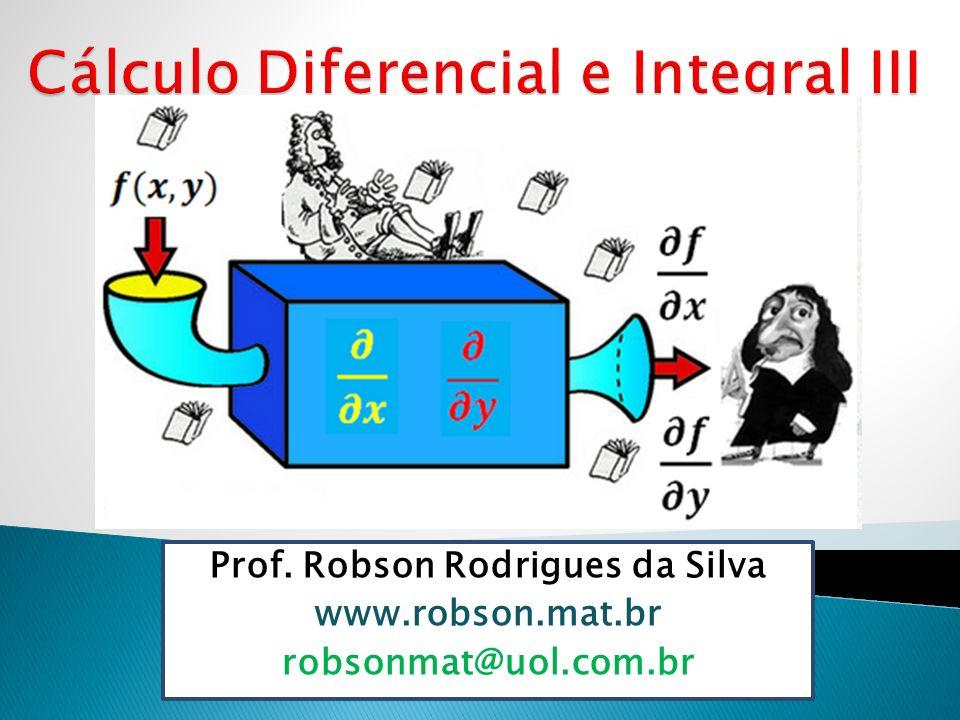 Prof. Robson Rodrigues da Silva www.robson.mat.br robsonmat@uol.com.br