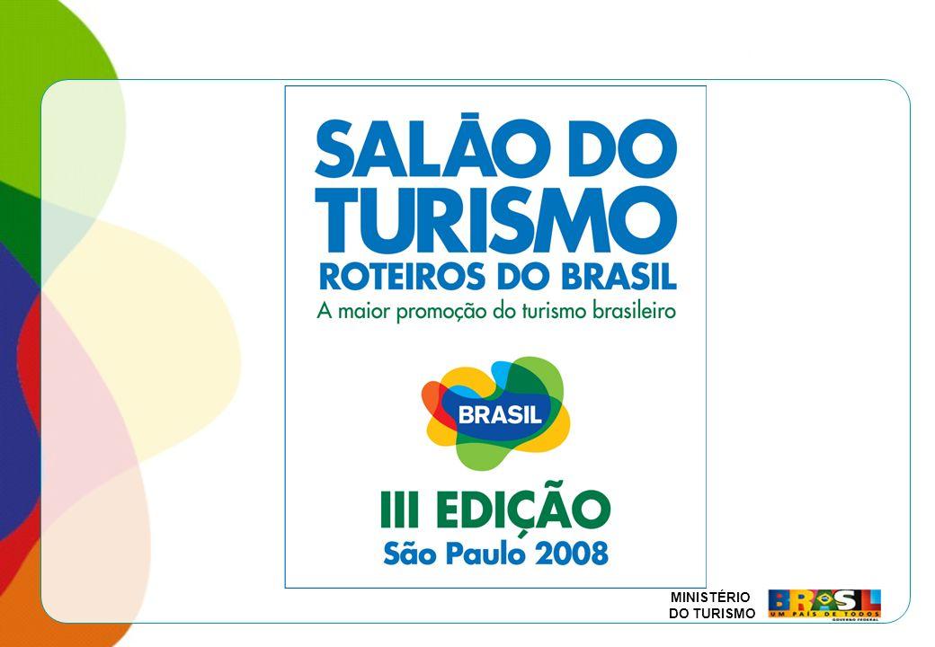 MINISTÉRIO DO TURISMO É uma estratégia de mobilização, promoção e comercialização dos roteiros turísticos desenvolvidos segundo as diretrizes e os princípios do Programa de Regionalização do Turismo – Roteiros do Brasil.