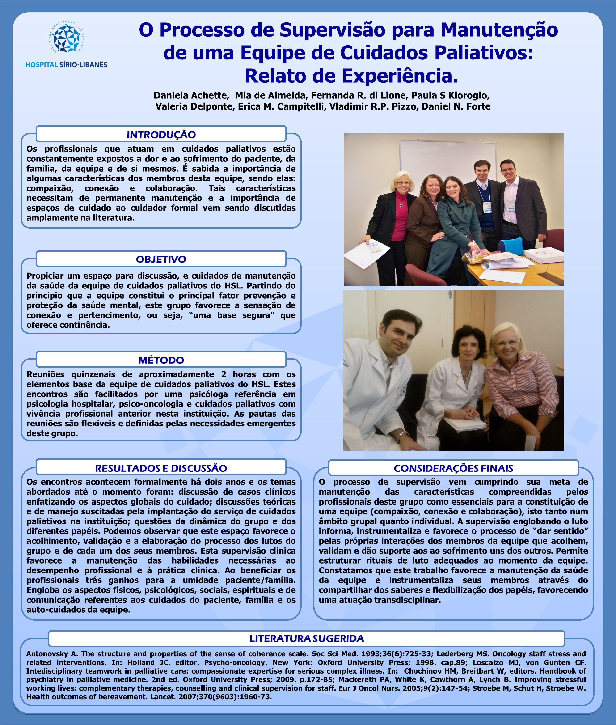 Daniela Achette, Mia de Almeida, Fernanda R.di Lione, Paula S Kioroglo, Valeria Delponte, Erica M.