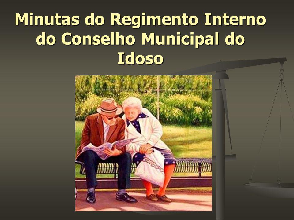 Minutas do Regimento Interno do Conselho Municipal do Idoso