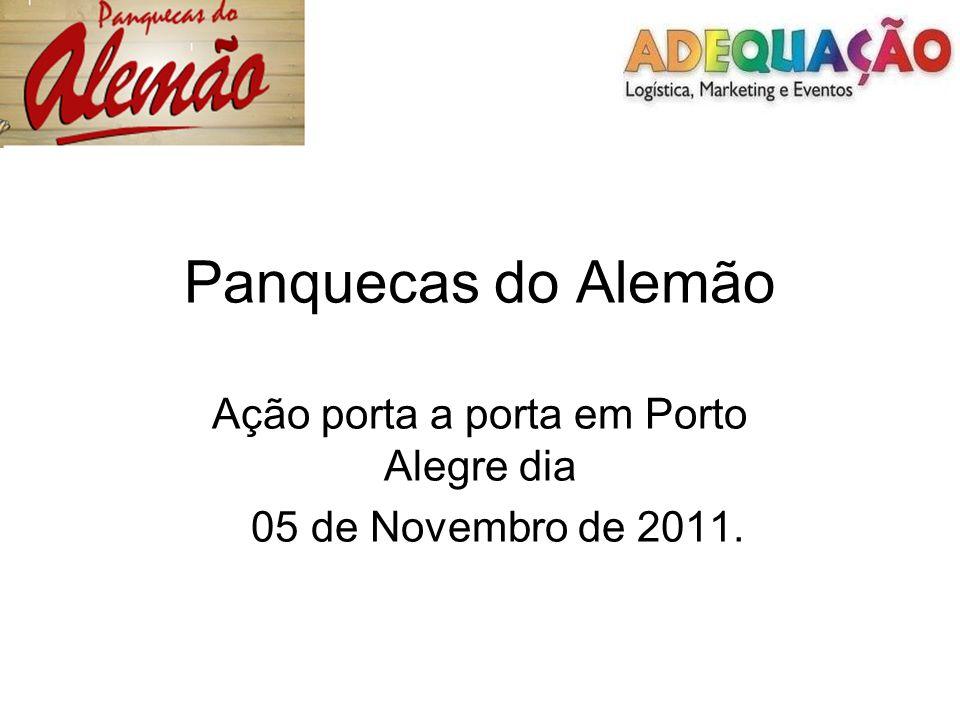 Panquecas do Alemão Ação porta a porta em Porto Alegre dia 05 de Novembro de 2011.