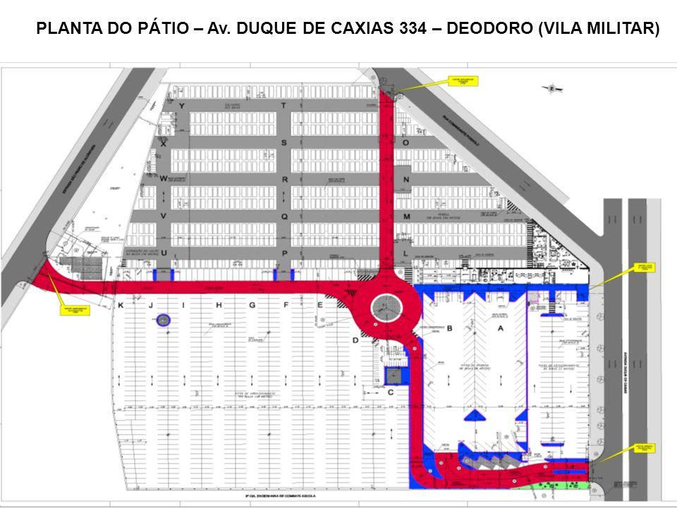 PLANTA DO PÁTIO – Av. DUQUE DE CAXIAS 334 – DEODORO (VILA MILITAR)