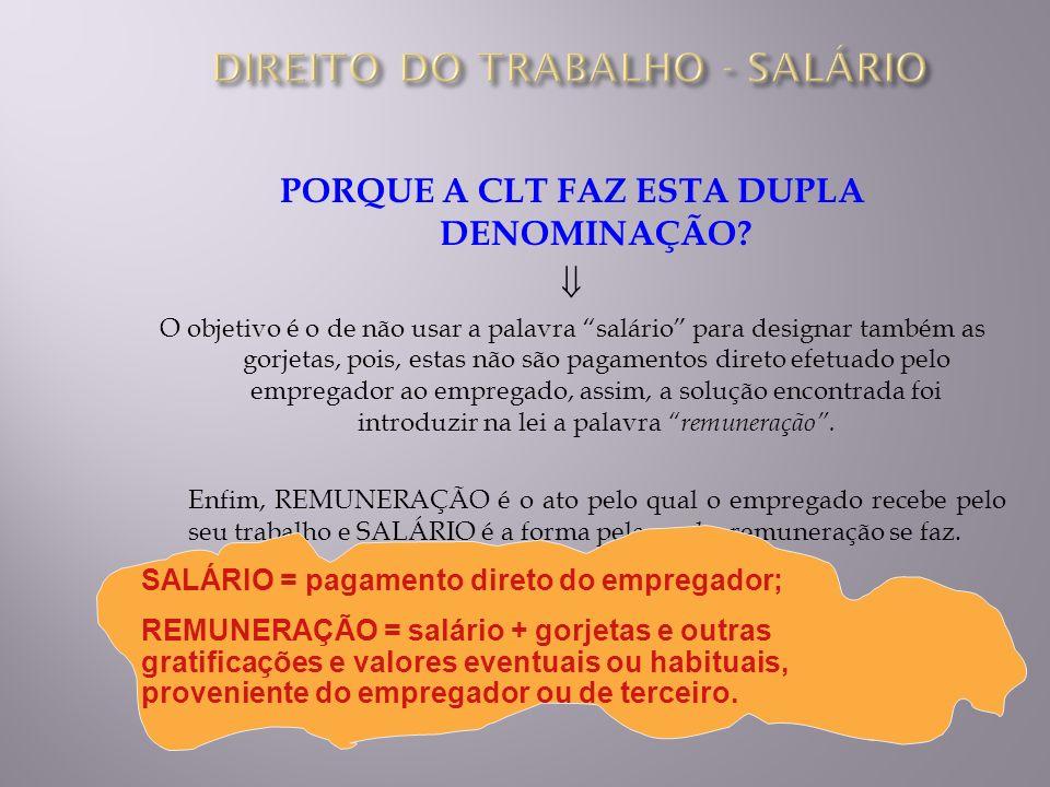 MEIOS DE PAGAMENTO DO SALÁRIO VALE-REFEIÇÃO, ambas as parcelas, a do empregador e a descontada do empregado, NÃO SÃO COMPUTADAS NO SALÁRIO, quanto as empresas desenvolverem o programa de alimentação aprovado pelo Ministério do Trabalho.