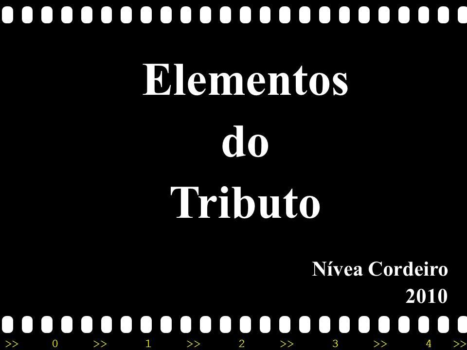 Nívea Regina Aureliano Cordeiro - nivea@cordeiroeaureliano.com.br - 09/08/2010 Montante do tributo