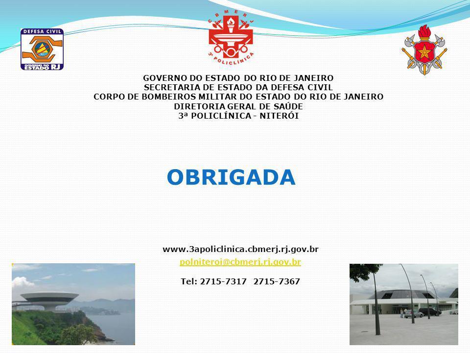 GOVERNO DO ESTADO DO RIO DE JANEIRO SECRETARIA DE ESTADO DA DEFESA CIVIL CORPO DE BOMBEIROS MILITAR DO ESTADO DO RIO DE JANEIRO DIRETORIA GERAL DE SAÚ