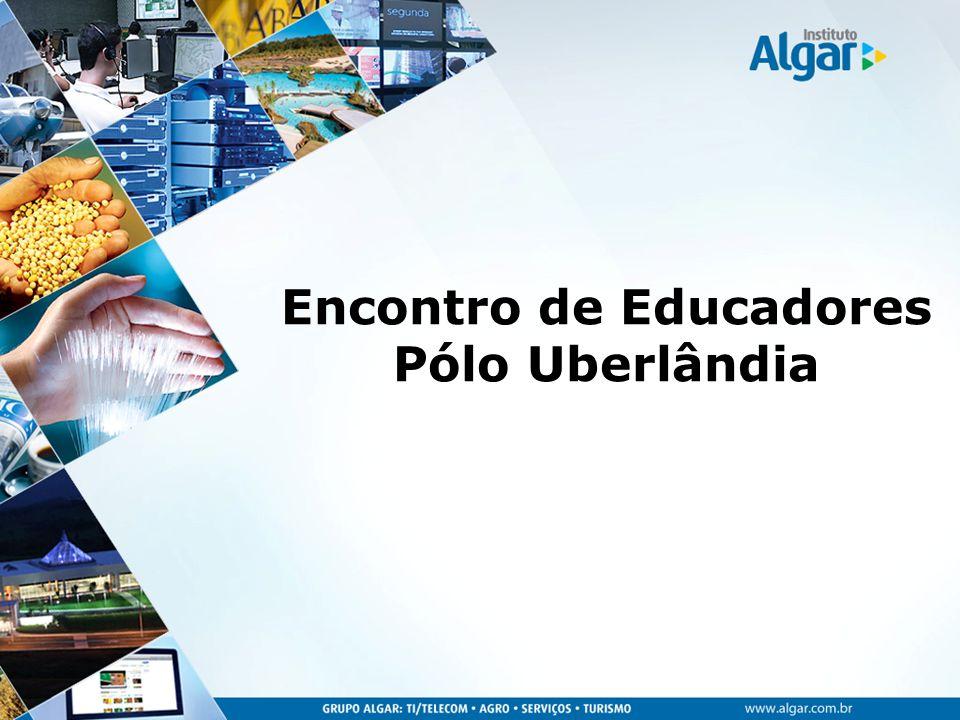 Encontro de Educadores Pólo Uberlândia