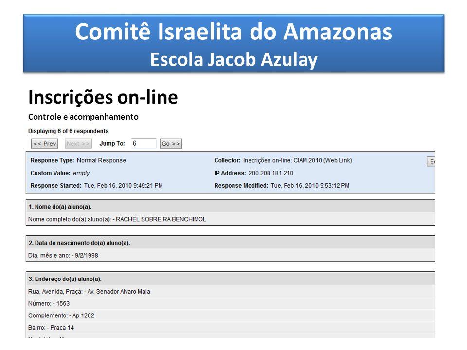 Comitê Israelita do Amazonas Escola Jacob Azulay Inscrições on-line Controle e acompanhamento