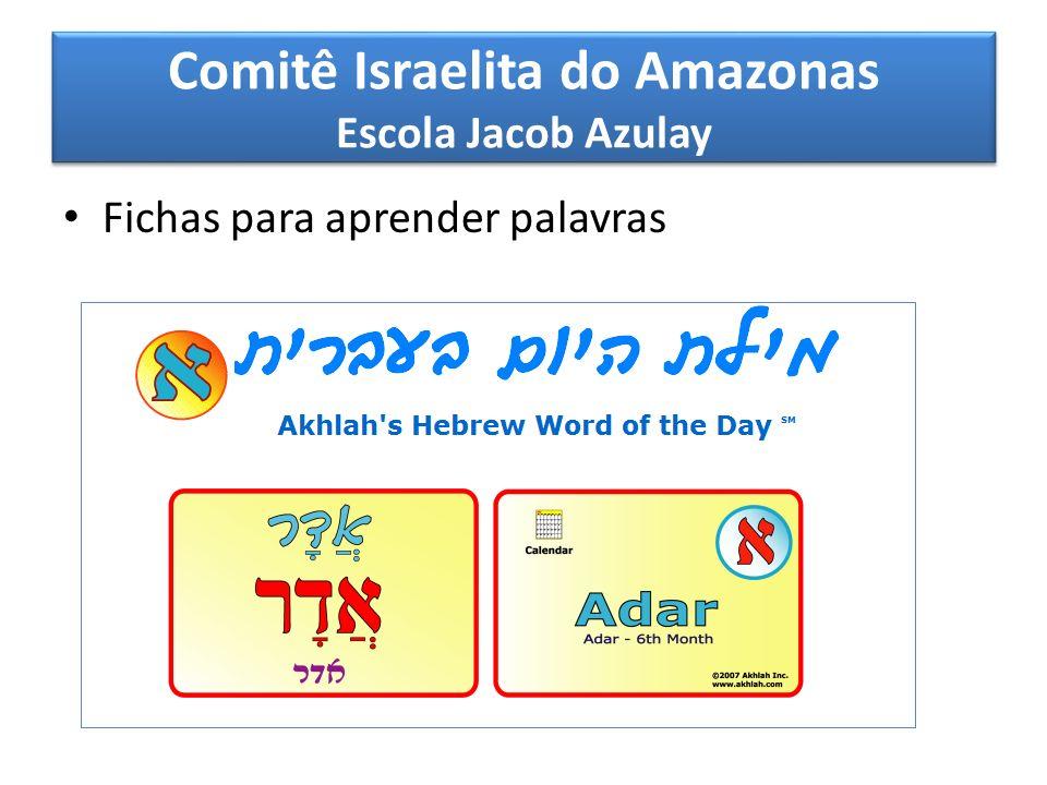 Comitê Israelita do Amazonas Escola Jacob Azulay Fichas para aprender palavras