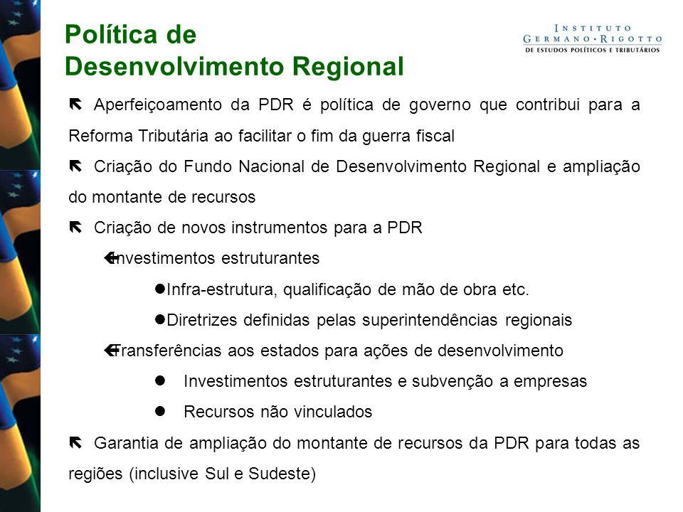 Política de Desenvolvimento Regional Aperfeiçoamento da PDR é política de governo que contribui para a Reforma Tributária ao facilitar o fim da guerra
