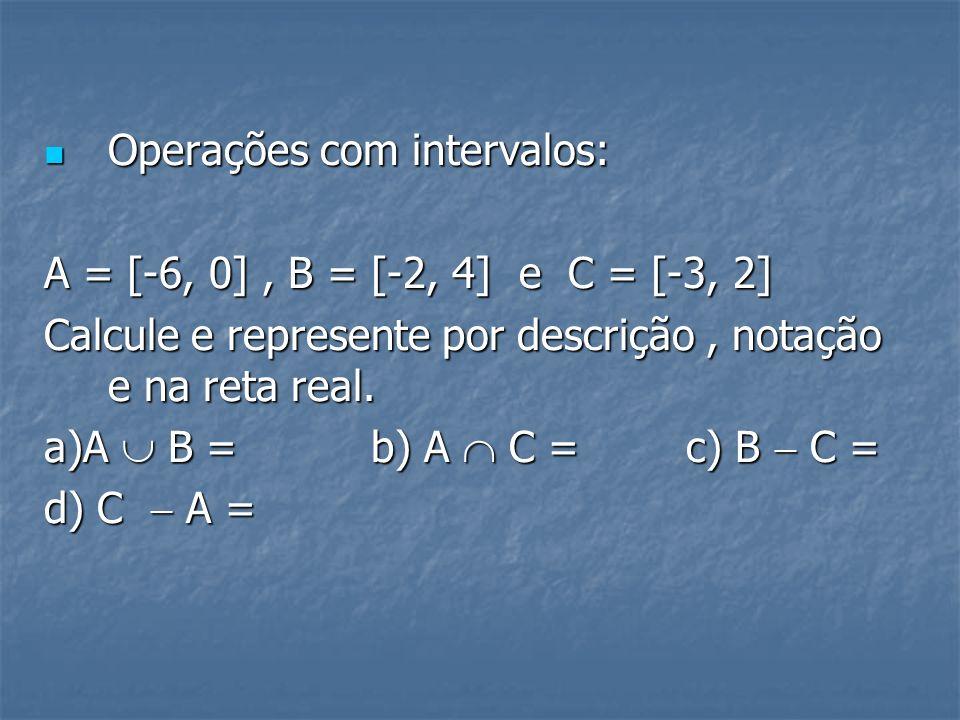 EXERCÍCIOS Igualdade entre pares ordenados: Igualdade entre pares ordenados: Dois pares ordenados são iguais quando seus elementos forem iguais. Notaç