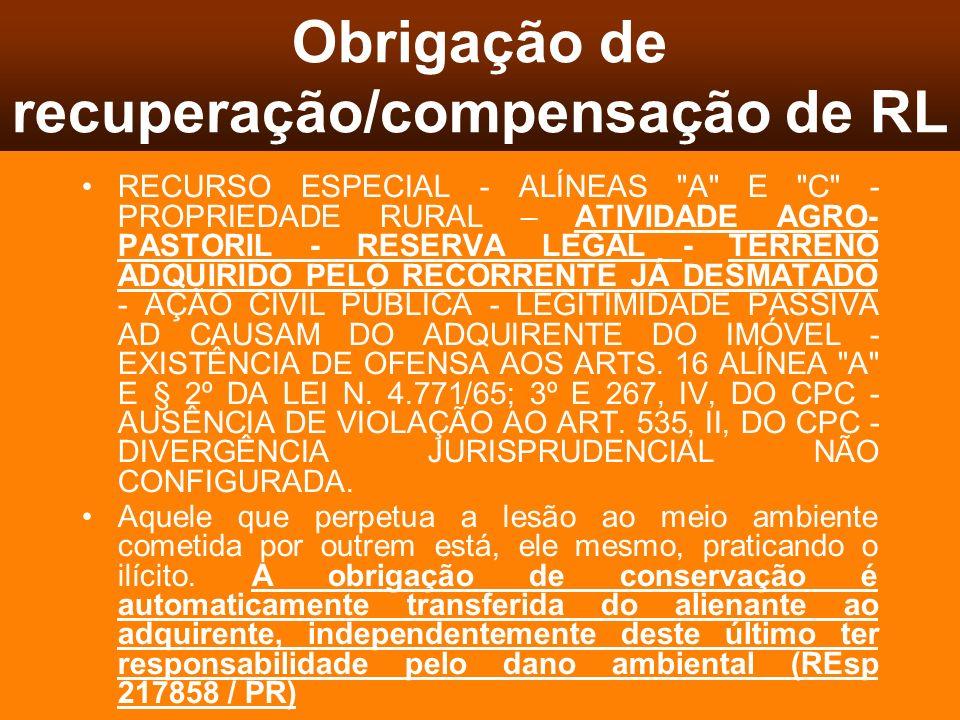 Obrigação de recuperação/compensação de RL RECURSO ESPECIAL - ALÍNEAS