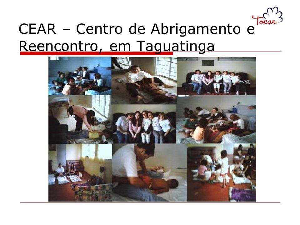 CEAR – Centro de Abrigamento e Reencontro, em Taguatinga