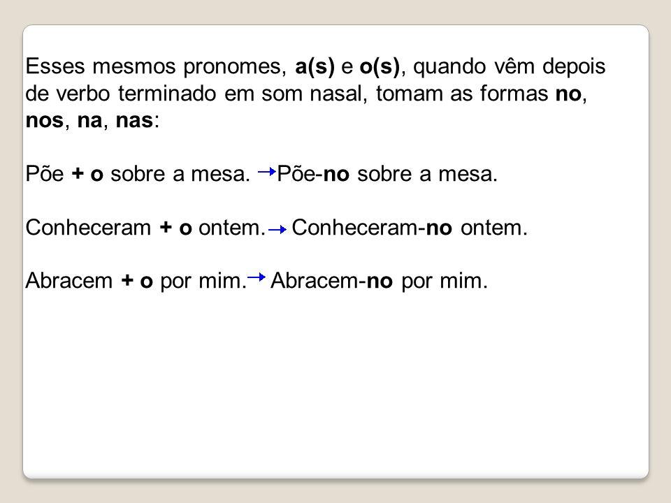 Os pronomes pessoais oblíquos átonos lhe e lhes complementam verbos transitivos indiretos, funcionam como objeto indireto.