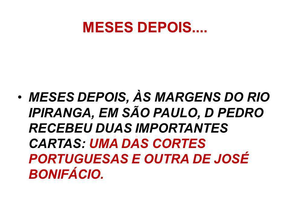 CUMPRA-SE A SEGUNDA VITÓRIA DO PARTIDO BRASILEIRO FICOU CONHECIDA COMO O CUMPRA-SE. D. PEDRO ASSINOU UM DECRETO DETERMINANDO QUE QUALQUER ORDEM VINDA