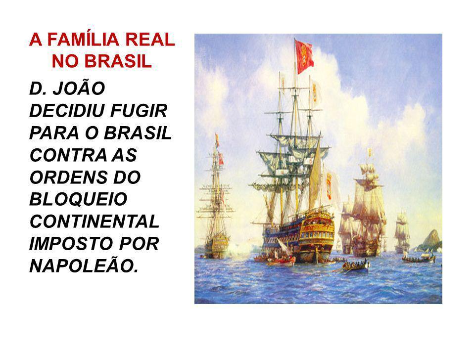 A CAMINHO DA AUTONOMIA No Brasil um grupo de comerciantes e militares apoiava a volta de D.