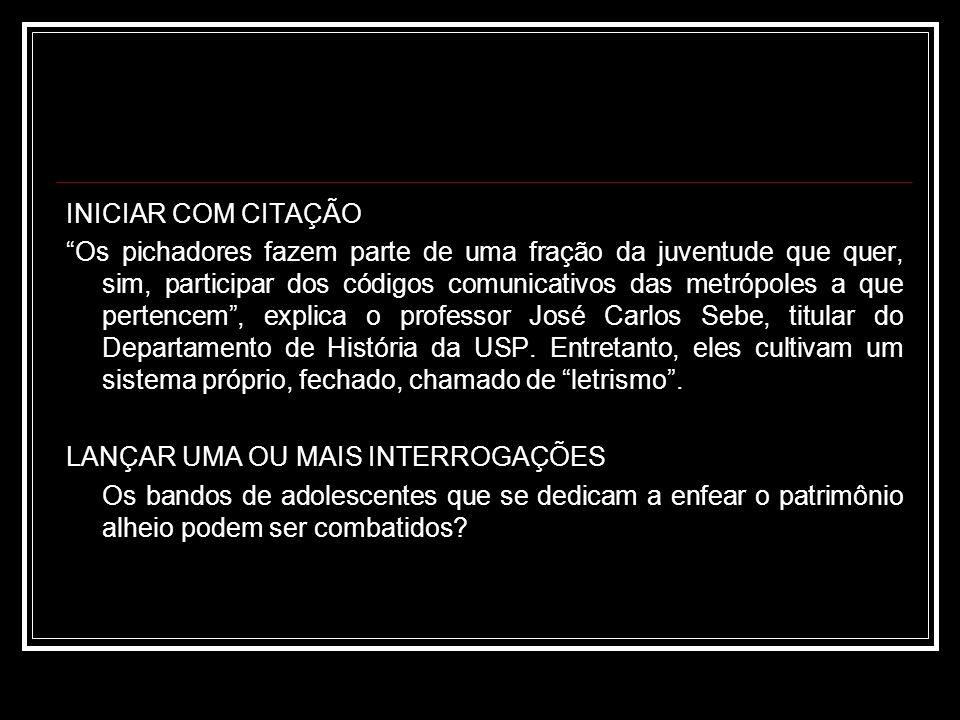 PROGREDIR DO GERAL PARA O PARTICULAR Pelas múltiplas - e sempre deploráveis – formas que assume, a deliquência que se espraia cada vez mais pela sociedade brasileira não cessa de chocar.