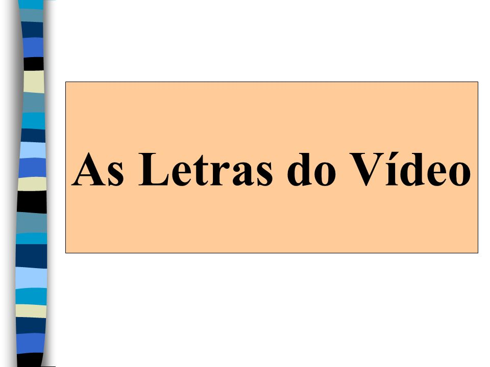 As Letras do Vídeo