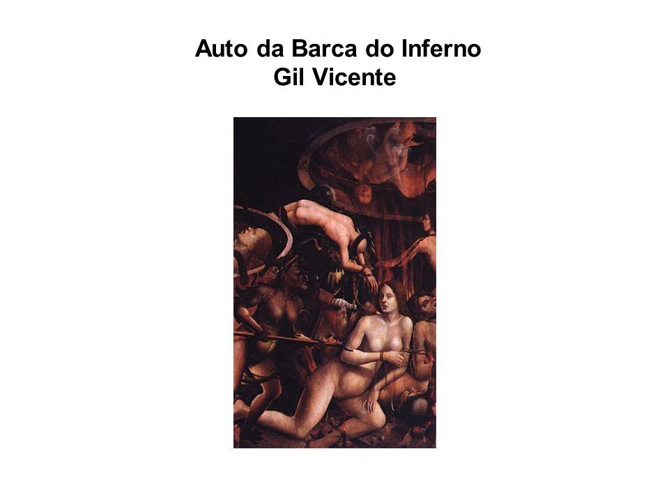 Bibliografia: 1.Auto da Barca do Inferno – Análise da Obra – Prof.