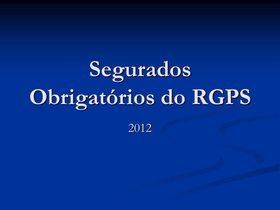 Segurados Obrigatórios do RGPS 2012
