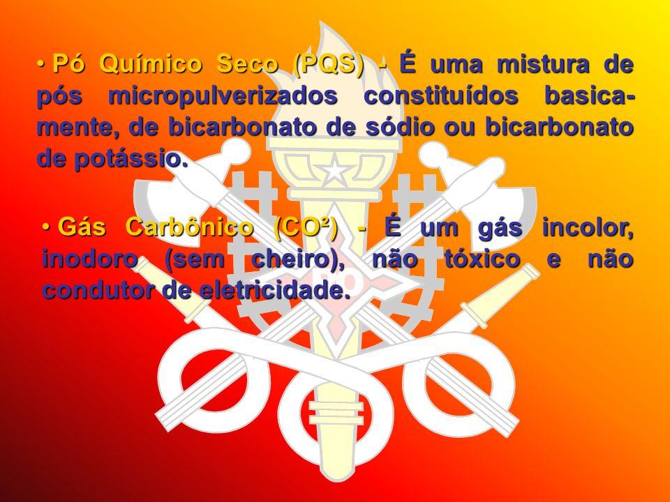 Pó Químico Seco (PQS) - É uma mistura de pós micropulverizados constituídos basica- mente, de bicarbonato de sódio ou bicarbonato de potássio. Pó Quím