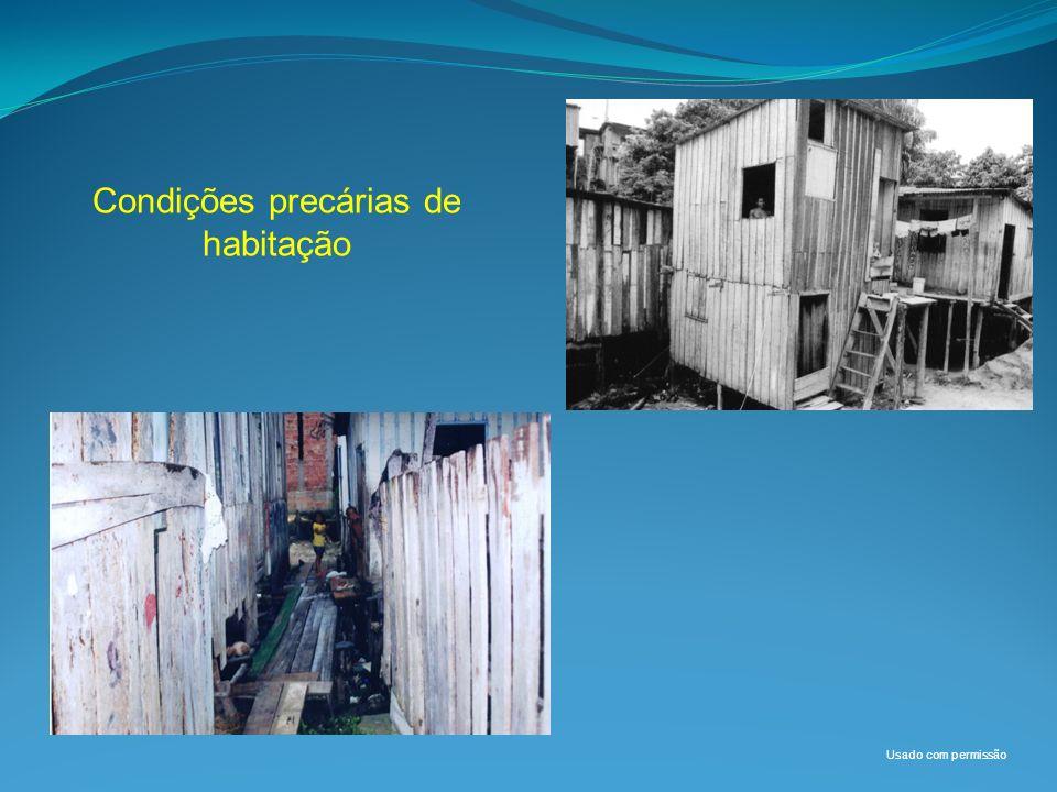 Condições precárias de habitação Usado com permissão