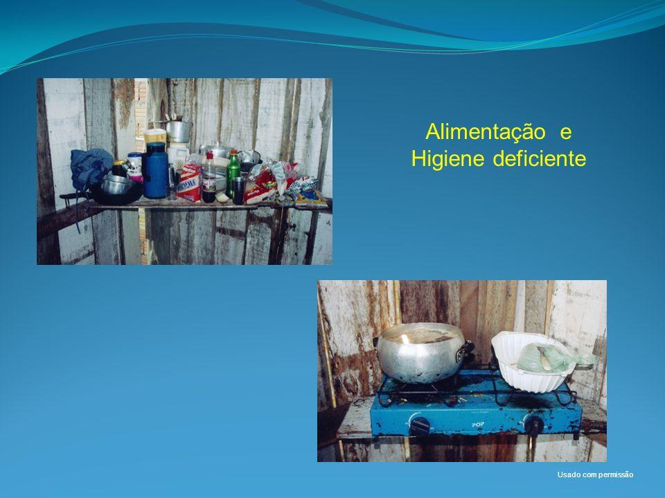 Alimentação e Higiene deficiente Usado com permissão