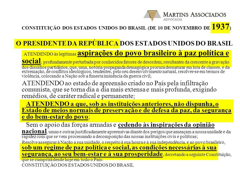 CONSTITUIÇÃO DA REPÚBLICA DOS ESTADOS UNIDOS DO BRASIL (DE 16 DE JULHO DE 1934 ) Nós, os representantes do povo brasileiro, pondo a nossa confiança em