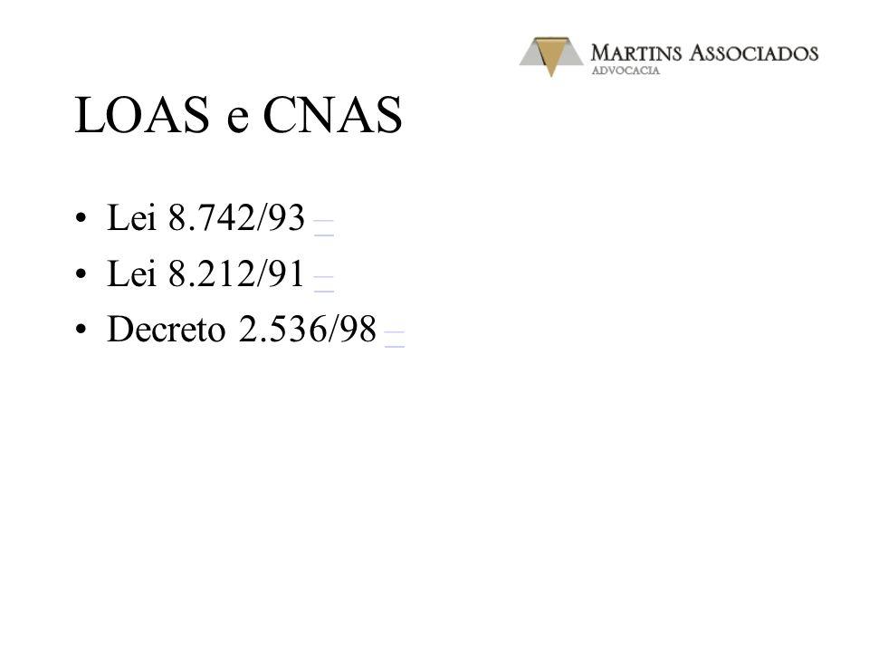 CNAS Art. 17. Fica instituído o Conselho Nacional de Assistência Social (CNAS), órgão superior de deliberação colegiada, vinculado à estrutura do órgã