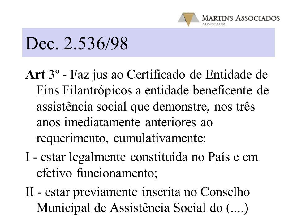 LOAS Art. 18. Compete ao Conselho Nacional de Assistência Social: (…) III - fixar normas para a concessão de registro e certificado de fins filantrópi